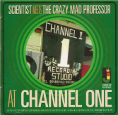 Scientist meets the Crazy Mad Professor at Channel One (Jamaican Recordings) CD